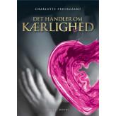Det handler om Kærlighed Charlotte Fruergaard