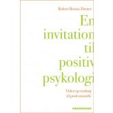 En invitation til positiv psykologi Robert Biswas-Diener