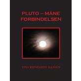 Pluto - Måne Forbindelsen Tina Reinhardt Hansen