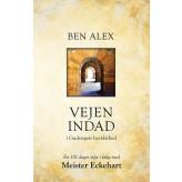 Vejen indad i Gudsrigets bevidsthed Ben Alex