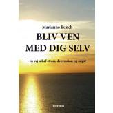 Bliv ven med dig selv Marianne Bunch