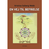 En vej til befrielse Kristina Solberg Webb