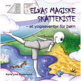 Elvas magiske skattekiste - Et yogaeventyr for børn Marie Lind Finsterbach