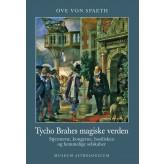 Tycho Brahes magiske verden Ove Von Spaeth