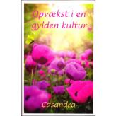 Opvækst i en gylden kultur Casandra