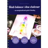 Skab balance i dine chakraer Marianne Jacobsen