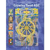Crowley Tarot ABC Ulrik Golodnoff og Søren Rasmussen