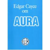 Edgar Cayce om Aura Edgar Cayce