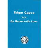 Edgar Cayce om de universelle love Anne Pedersen
