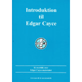 Introduktion til Edgar Cayce : et overblik over Edgar Cayce-materialet Kevin Todeschi