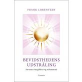 Bevidsthedens Udstråling Frank Lorentzen