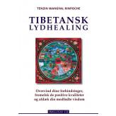 Tibetansk lydhealing Tenzin Wangyal Rinpoche