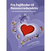 Fra Fejlfinder til Ressourcedetektiv Hanne Aalling Risager