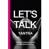 Lets Talk Tantra Lotte Søs Farran-Lee & Ulrik Adinatha Lyshøj