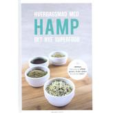 Hverdagsmad med hamp Henriette Christensen og Helle Vinther og Pernille Buhl