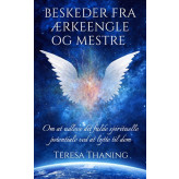 Beskeder fra ærkeengle og mestre Teresa Thaning