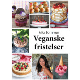 Veganske fristelser Mia Sommer