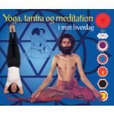 Yoga, Tantra og Meditation i min hverdag Swami Janakananda