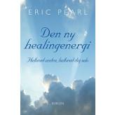 Den ny healingenergi Eric Pearl