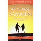 At vokse sammen Ole Vadum Dahl