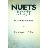 Nuets kraft - 50 inspirationskort - Eckhart Tolle Eckhart Tolle