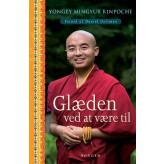 Glæden ved at være til Yongey Mingyur Rinpoche