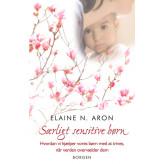 Særligt sensitive børn Elaine Aron