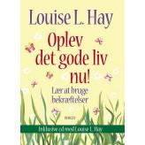Oplev det gode liv nu - Incl CD Louise L Hay