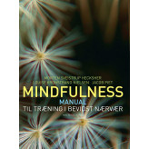 Mindfulness Morten Sveistrup Hecksher -Louise Kronstrand Nielsen - Jacob Piet
