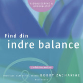 Find din indre balance Bobby Zachariae