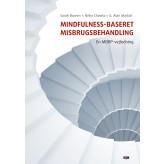 Mindfulness-baseret misbrugsbehandling Sarah Bowen, Neha Chawla & G. Alan Marlatt