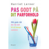 Pas godt på dit parforhold Harriet Lerner