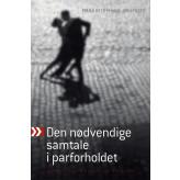 Den nødvendige samtale i parforholdet  Poula Helth & Hans Jørn Filges