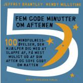 Fem gode minutter om aftenen Jeffrey Brantley, Wendy Millstine