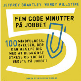 Fem gode minutter på jobbet Jeffrey Brantley, Wendy Millstine