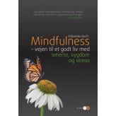 Mindfulness vejen til et godt liv med smerte, sygdom og stress - incl CD Vidyamala Burch