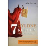 7 gyldne regler for to der lever sammen John Gottman & Nan Silver
