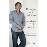 101 myter om parforhold der driver os til vanvid Tim Ray