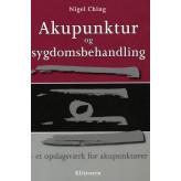 Akupunktur og sygdomsbehandling Nigel Ching