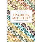 Hvorfor meditere? Matthieu Ricard