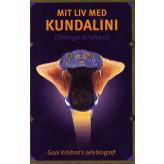 Mit liv med kundalini (slange-kraften) Gopi Krishna