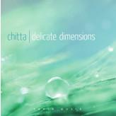 Delicate Dimensions - Fønix Musik Chitta