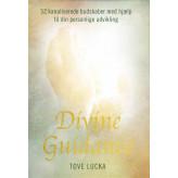 Divine Guidance - på dansk Tove Kofoed