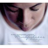 Mindfulness i hverdagen Nina Goddard Larsen