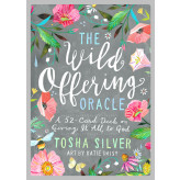 The Wild Offering Oracle Cards Tosha Silver