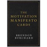 The Motivation Manifesto Cards Brendon Burchard