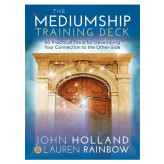 The Mediumship Training Deck John Holland