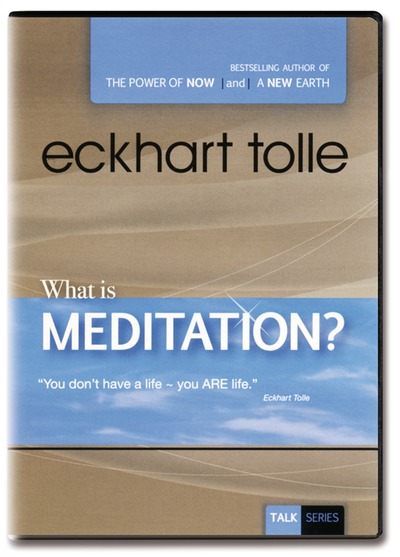 N/A – What is meditation? - eckhart tolle på bog & mystik