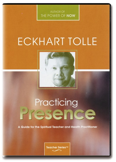 Practicing presence: a guide for the spiritual teacher & health practitioner - eckhart tolle - 5 dvder fra N/A fra bog & mystik