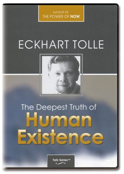 N/A – The deepest truth of human existence - eckhart tolle fra bog & mystik